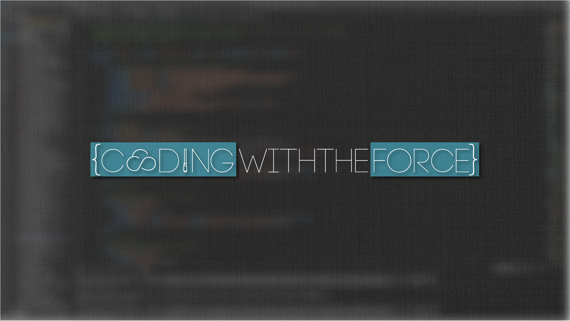 Coding With The Force